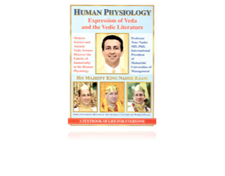 Human Physiology – Expression of Veda and the Vedic Literature