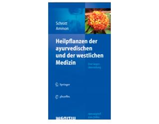Heilpflanzen der ayurvedischen und der westlichen Medizin