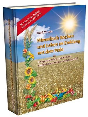 """Kochbuch """"Himmlisch Kochen und Leben im Einklang mit dem Veda"""""""