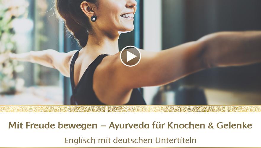 YouTube Webinar: Mit Freude bewegen  – Ayurveda-Wissen für Knochen & Gelenke