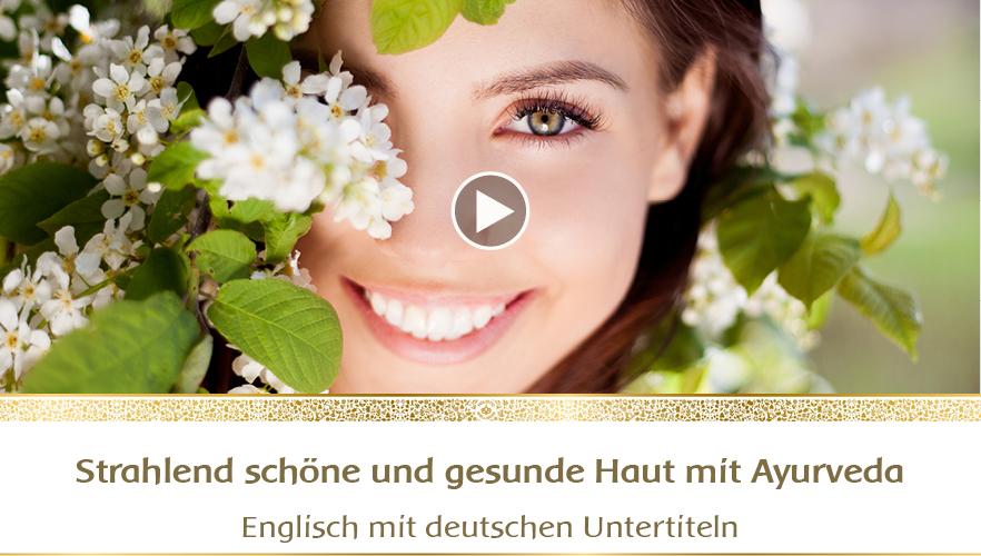 YouTube Webinar: Strahlend schöne und gesunde Haut mit Ayurveda