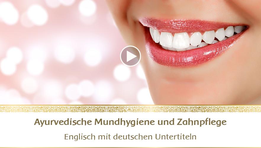 YouTube Webinar: Ayurvedische Mundhygiene und Zahnpflege